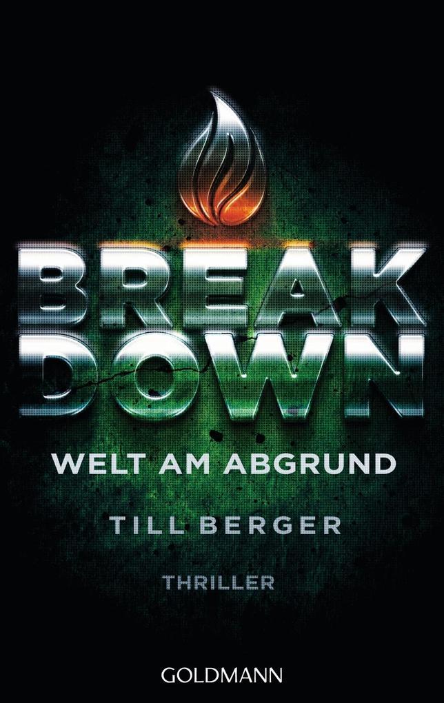 Breakdown - Welt am Abgrund als Taschenbuch von Till Berger