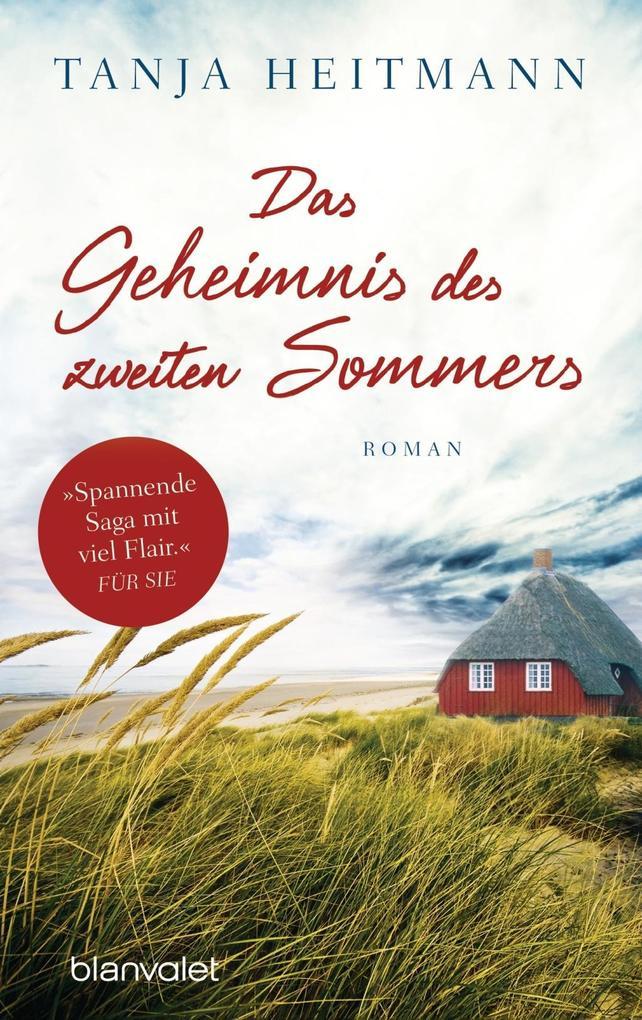 Das Geheimnis des zweiten Sommers als Taschenbuch von Tanja Heitmann