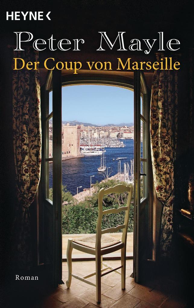 Der Coup von Marseille als Taschenbuch von Peter Mayle