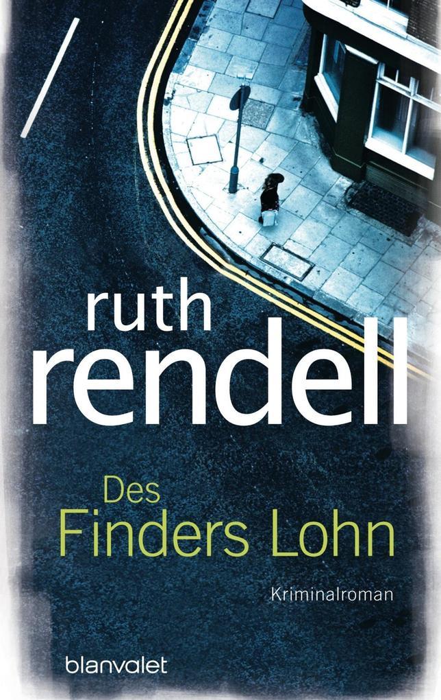 Des Finders Lohn als Taschenbuch von Ruth Rendell