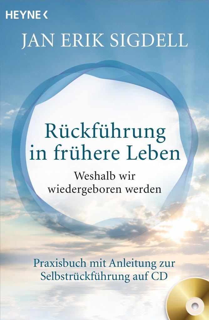 Rückführung in frühere Leben (inkl. CD) als Taschenbuch von Jan Erik Sigdell