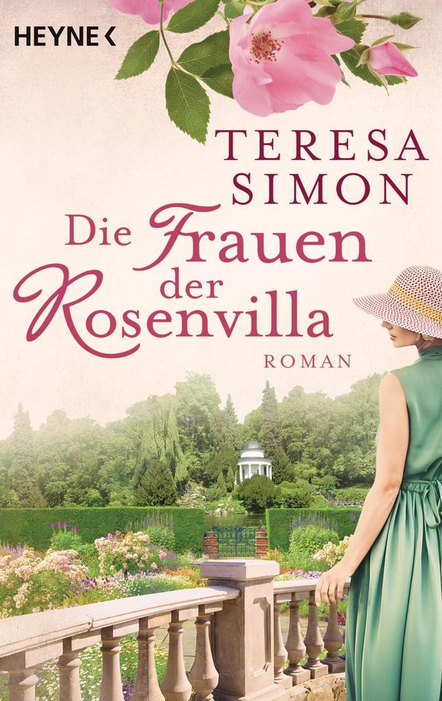 Die Frauen der Rosenvilla als Taschenbuch von Teresa Simon