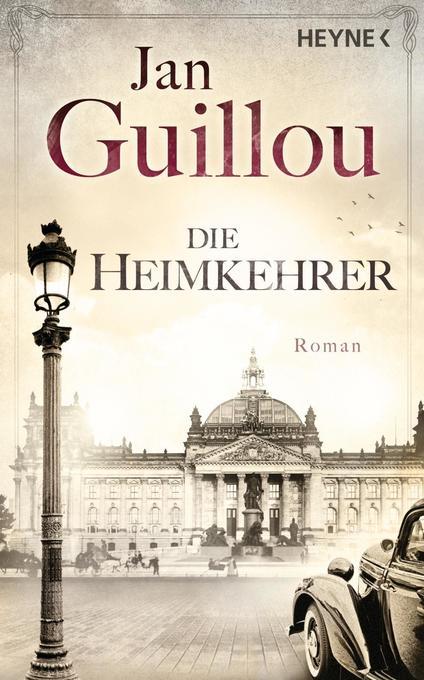 Die Heimkehrer als Buch von Jan Guillou