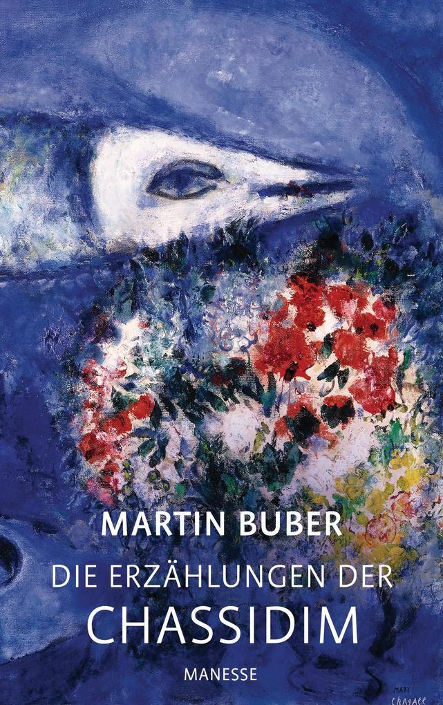 Die Erzählungen der Chassidim als Buch von Martin Buber, Michael Brocke