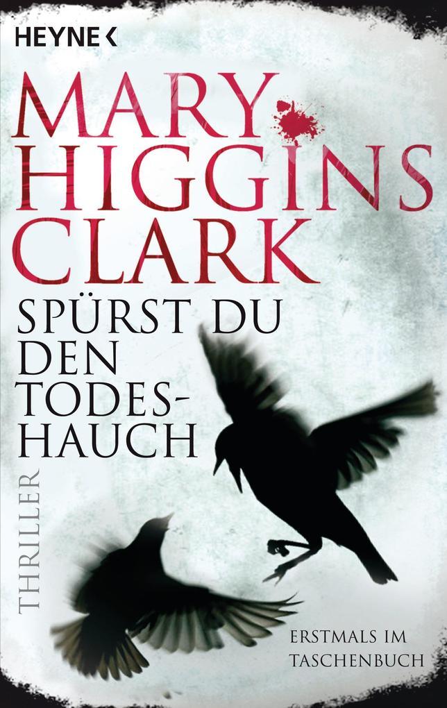 Spürst du den Todeshauch als Taschenbuch von Mary Higgins Clark