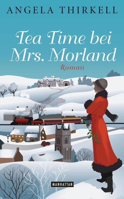 Tea Time bei Mrs. Morland als Buch von Angela Thirkell
