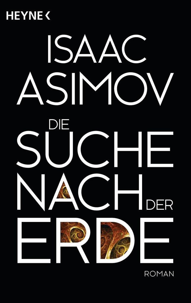 Die Suche nach der Erde als Taschenbuch von Isaac Asimov