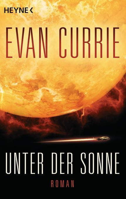 Unter der Sonne als Taschenbuch von Evan Currie