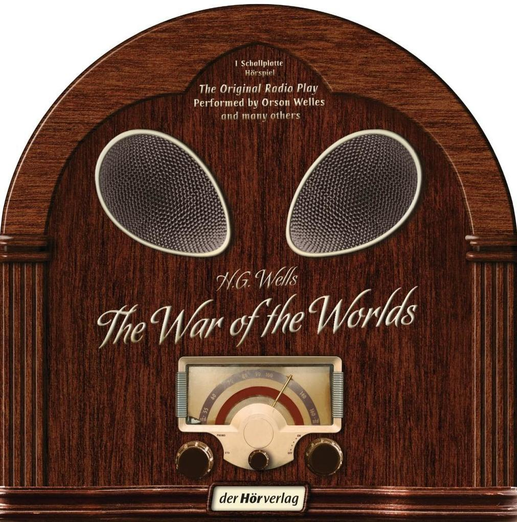 The War of the Worlds. Vinylschallplatte als Hörbuch CD von H. G. Wells, Orson Welles