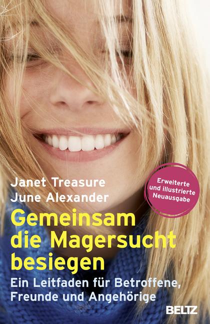 Gemeinsam die Magersucht besiegen als Taschenbuch von Janet Treasure, June Alexander