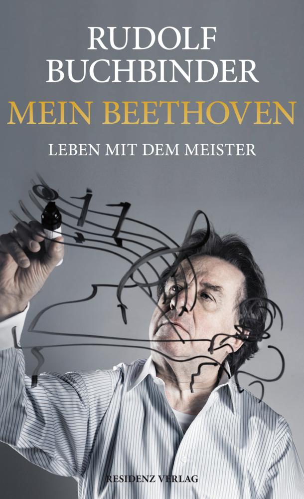 Mein Beethoven als Buch von Rudolf Buchbinder