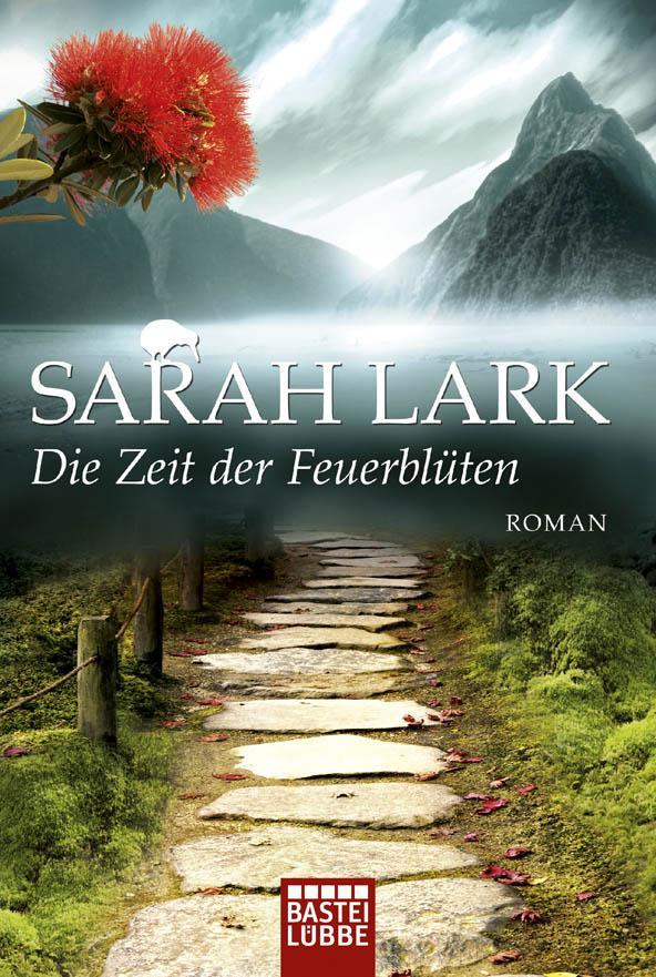 Die Zeit der Feuerblüten als Taschenbuch von Sarah Lark