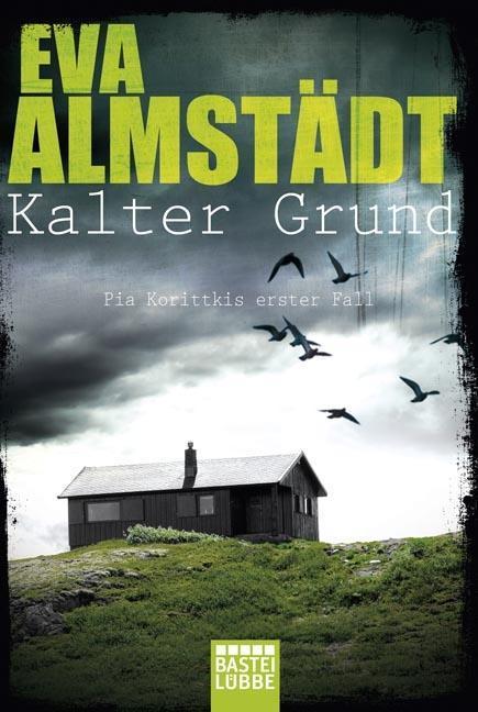 Kalter Grund als Taschenbuch von Eva Almstädt
