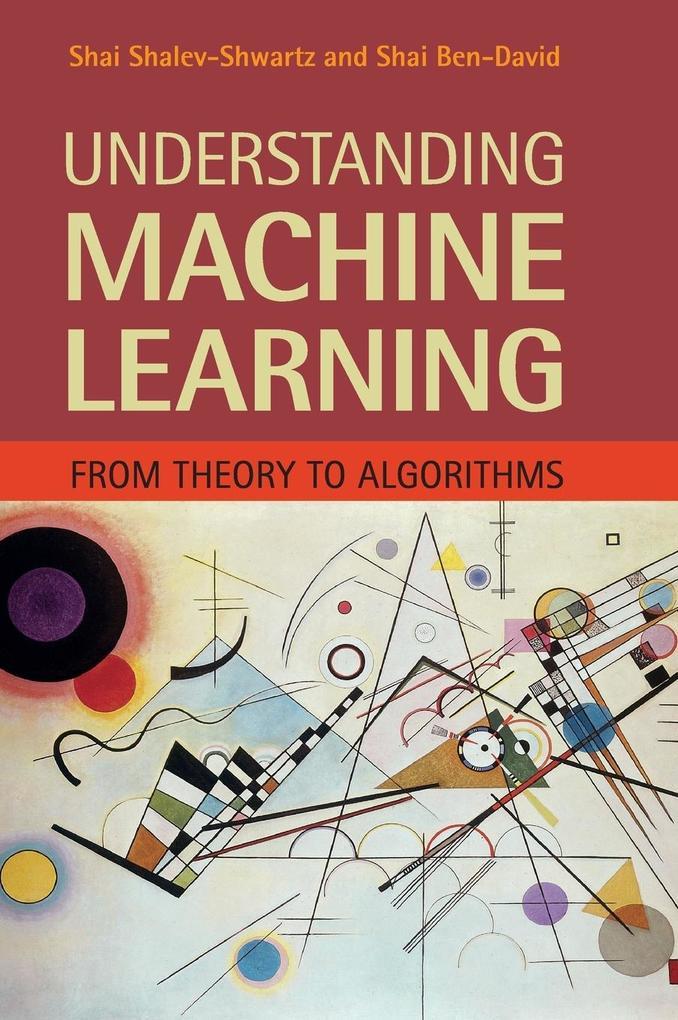 Understanding Machine Learning als Buch von Shai Shalev-Shwartz