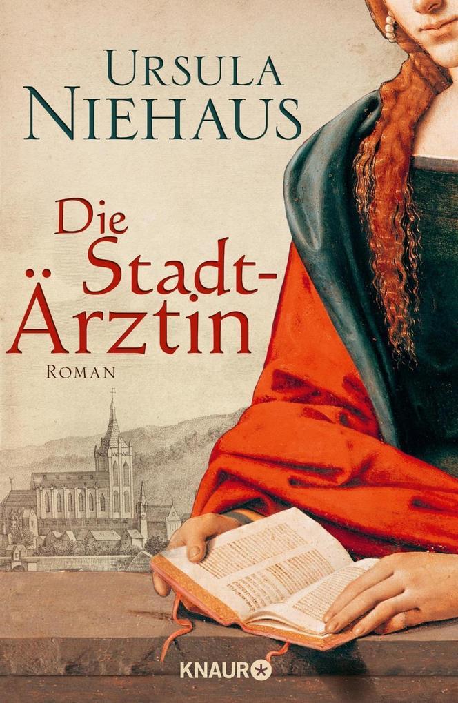 Die Stadtärztin als Buch von Ursula Niehaus