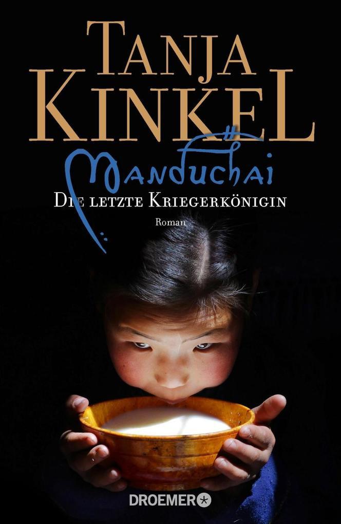 Manduchai - Die letzte Kriegerkönigin als Buch von Tanja Kinkel