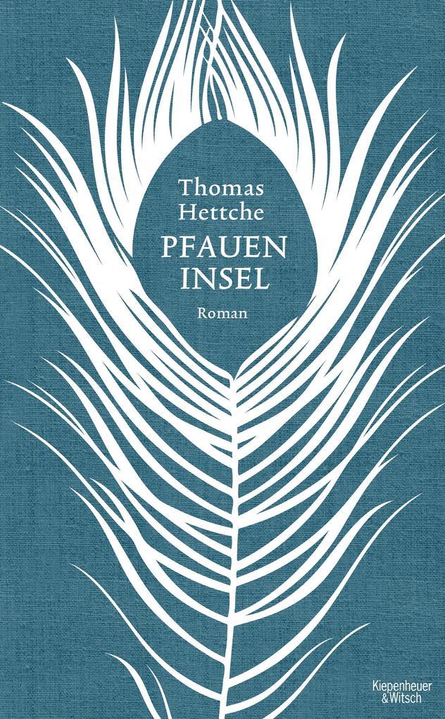 Pfaueninsel als Buch von Thomas Hettche