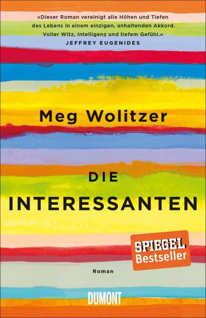 Die Interessanten als Buch von Meg Wolitzer