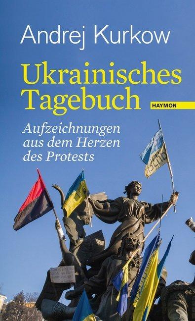 Ukrainisches Tagebuch als Buch von Andrej Kurkow
