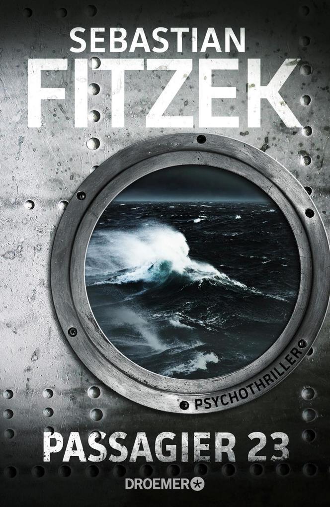 Passagier 23 als Buch von Sebastian Fitzek