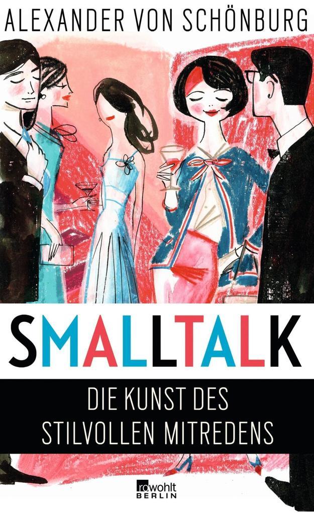 Smalltalk als Buch von Alexander von Schönburg, Frank Ortmann