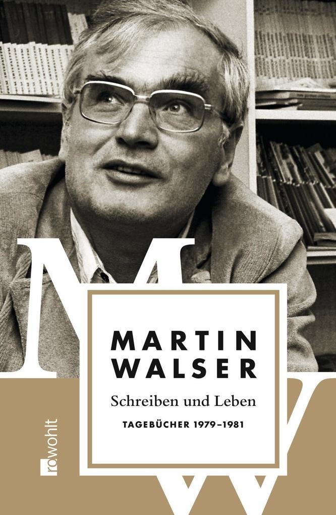 Schreiben und Leben als Buch von Martin Walser