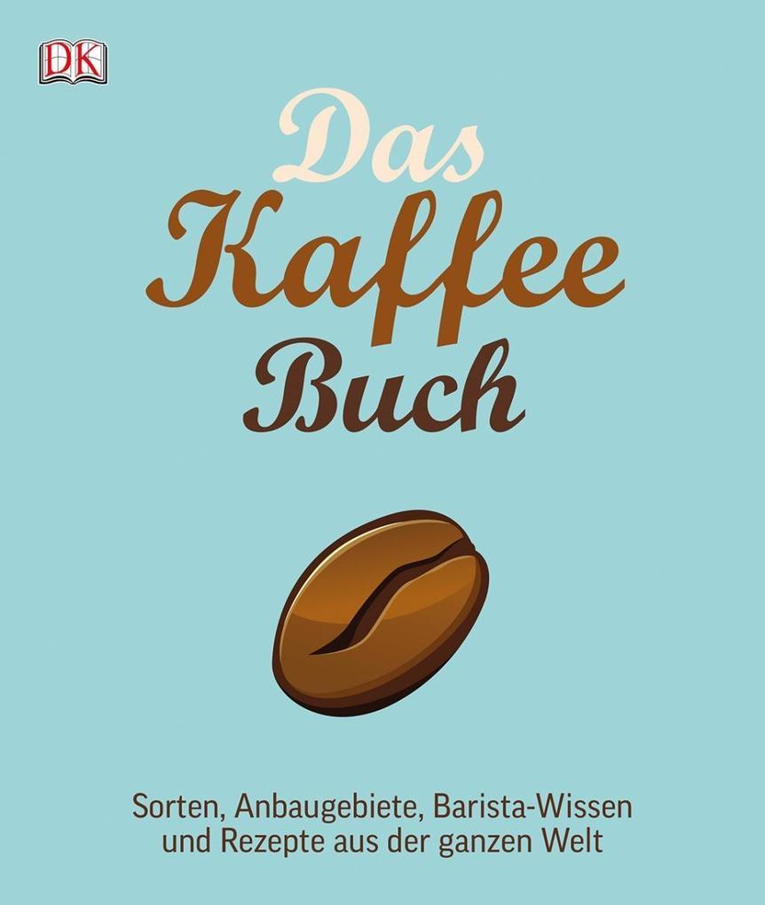 Das Kaffee-Buch als Buch von Anette Moldvaer