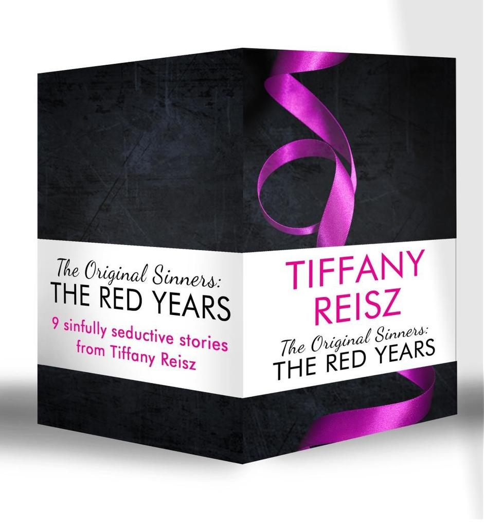 The Original Sinners: The Red Years (Mills & Boon e-Book Collections) als eBook von Tiffany Reisz
