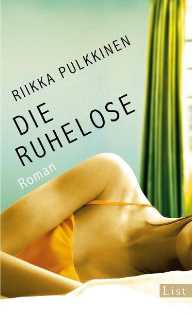 Die Ruhelose als Buch von Riikka Pulkkinen