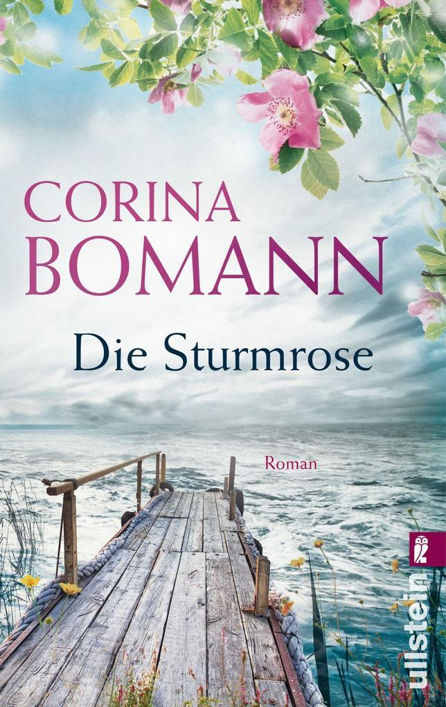 Die Sturmrose als Taschenbuch von Corina Bomann