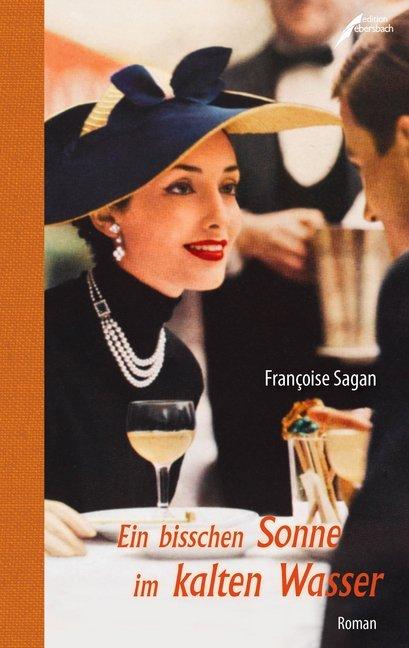 Ein bisschen Sonne im kalten Wasser als Buch von Françoise Sagan