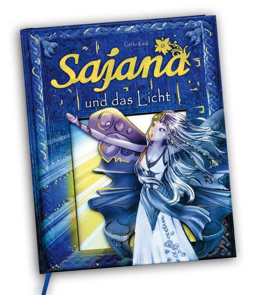 Sajana 03 und das Licht als Buch von Gecko Keck