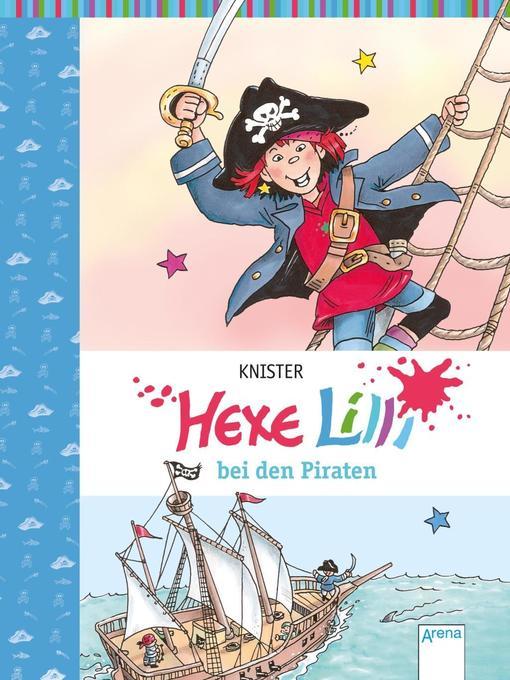Hexe Lilli bei den Piraten als Buch von Knister