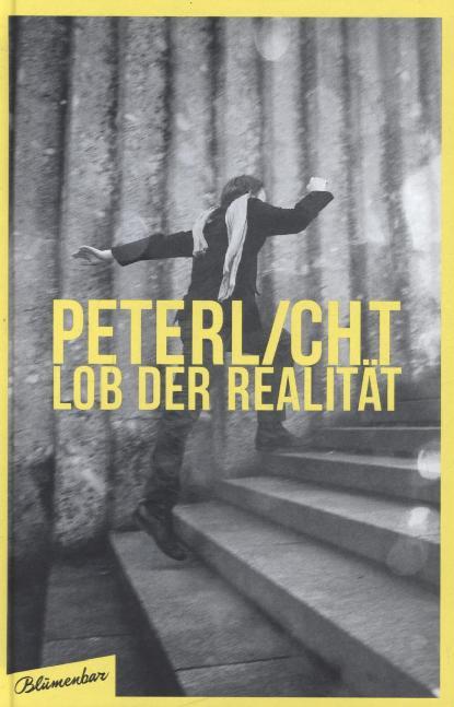 Lob der Realität als Buch von Peter Licht