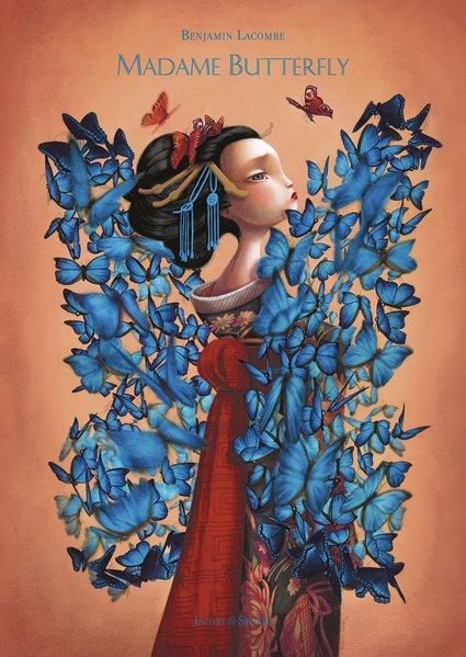 Madame Butterfly als Buch von Benjamin Lacombe