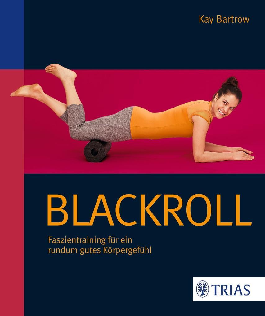 Blackroll als Buch von Kay Bartrow