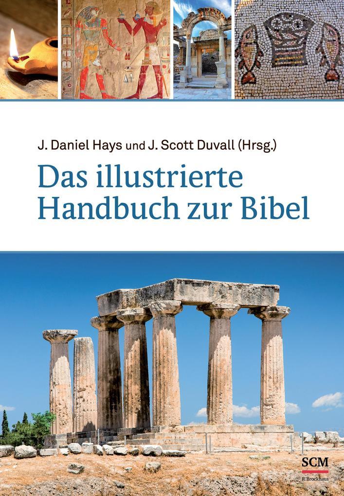 Das illustrierte Handbuch zur Bibel als Buch von