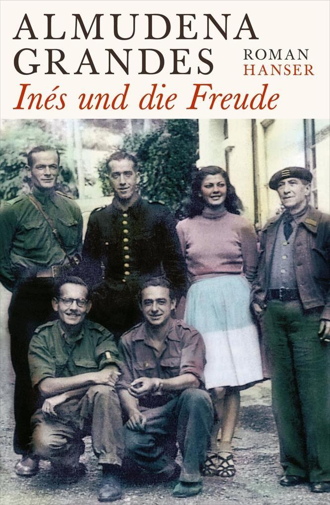 Inés und die Freude als Buch von Almudena Grandes