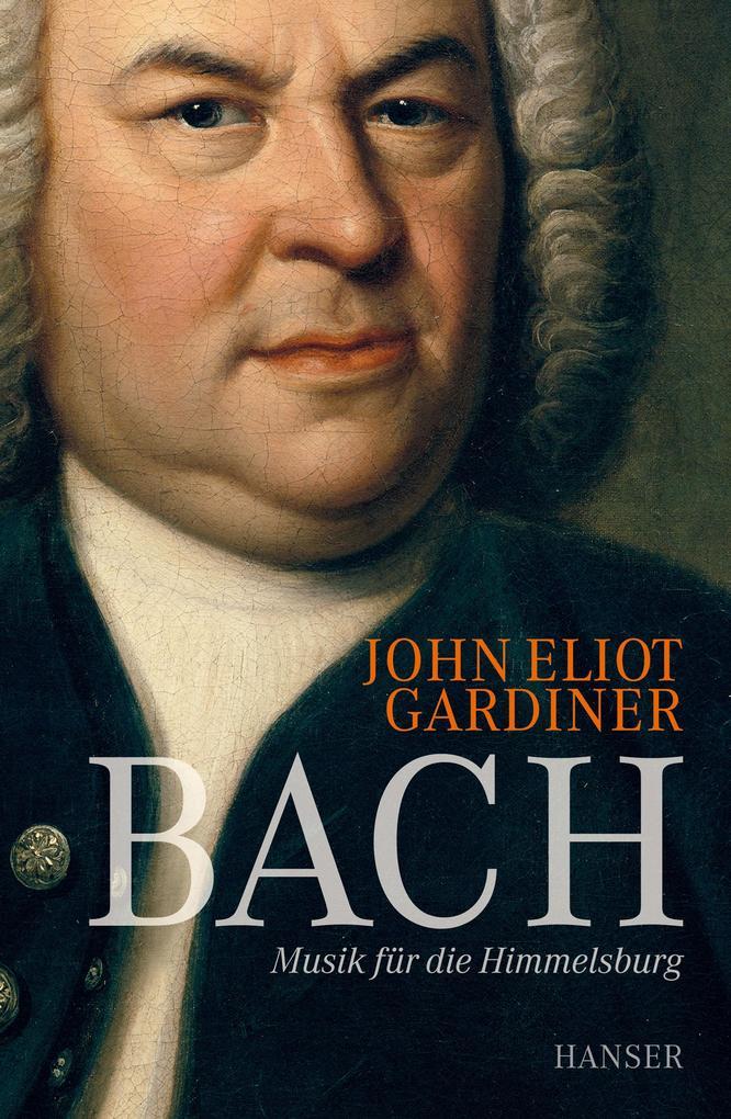 Bach als Buch von John Eliot Gardiner