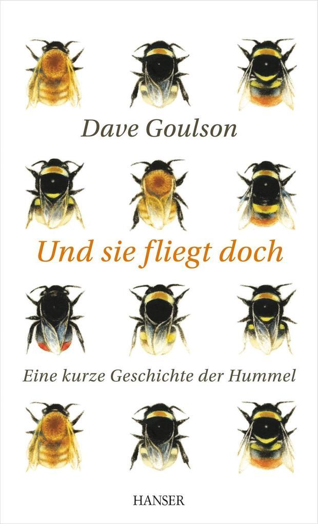 Und sie fliegt doch als Buch von Dave Goulson
