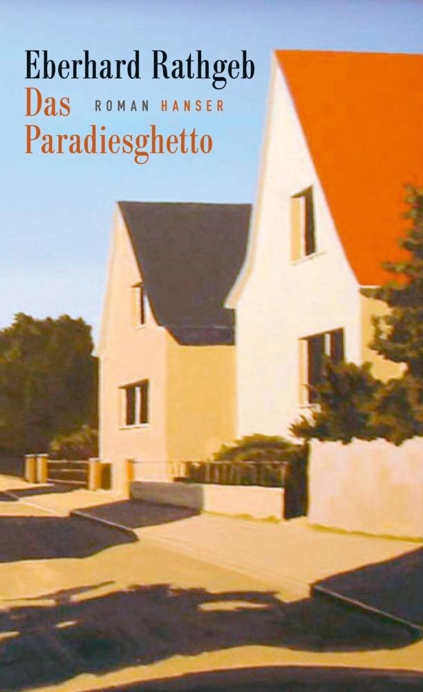Das Paradiesghetto als Buch von Eberhard Rathgeb