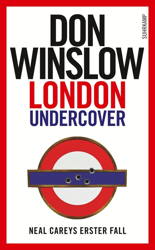 London Undercover als Taschenbuch von Don Winslow