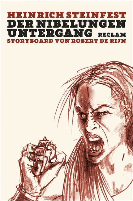 Der Nibelungen Untergang als Buch von Heinrich Steinfest
