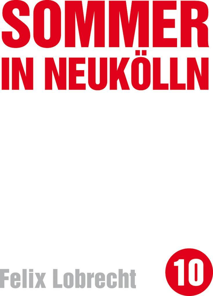 Sommer in Neukölln als eBook von Felix Lobrecht