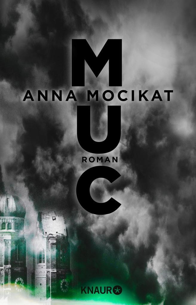 MUC als eBook von Anna Mocikat, Anna Mocikat