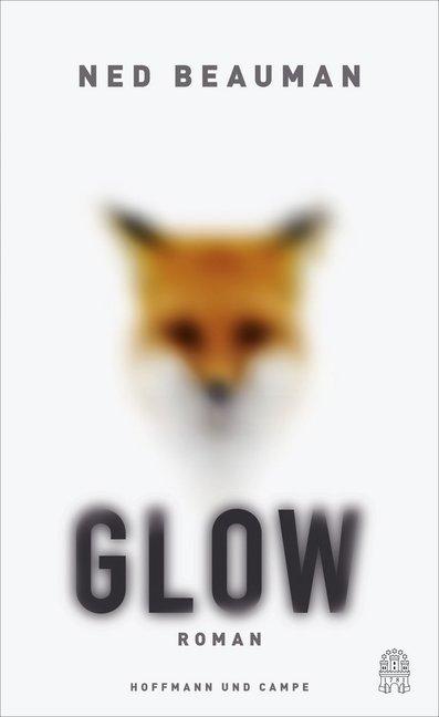 Glow als Buch von Ned Beauman