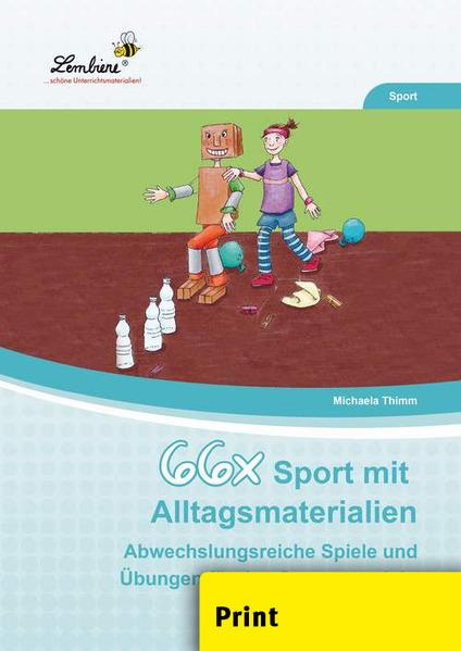 66x Sport mit Alltagsmaterialien (PR) als Buch von Michaela Thimm