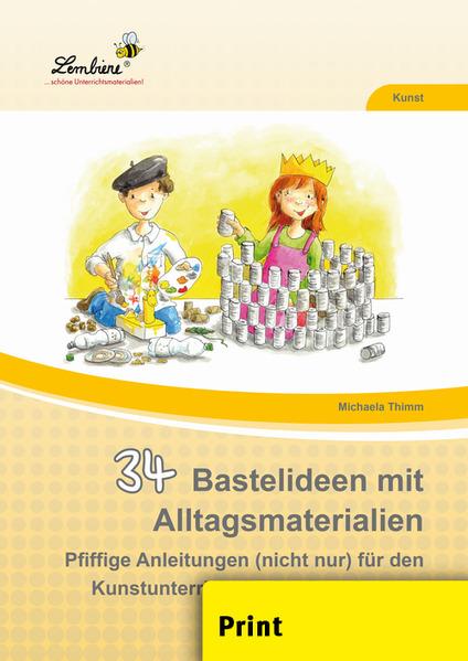 34 Bastelideen mit Alltagsmaterialien (PR) als Buch von Michaela Thimm