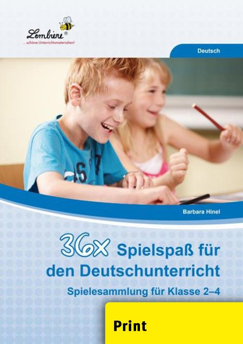 36x Spielspaß für den Deutschunterricht (PR) als Buch von Barbara Hinel