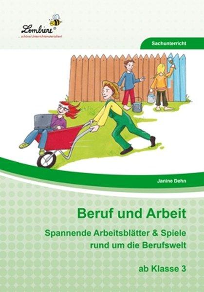 Beruf und Arbeit (PR) als Buch von Janine Luchterhand-Dehn